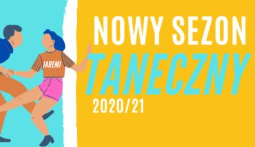 Nowy sezon taneczny 2020/21